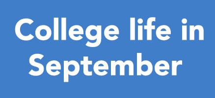 All you need to know about College in September