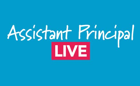 Live Assistant Principal Q&A - now available
