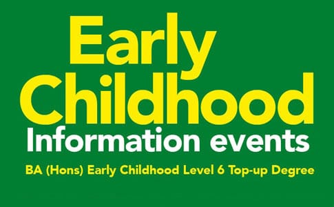 BA (Hons) Early Childhood Information Evening