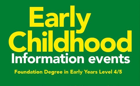 Foundation Degree in Early Years Information Evening