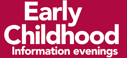 Early Childhood Information Evenings